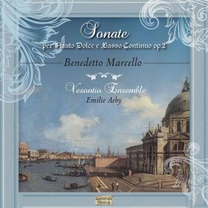 Ensemble Vesontio CD Intégrale Sonates Marcello